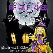 Haunting Leigh: Literal Leigh Romance Diaries, Book 4 | [Melanie James]