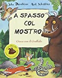 A spasso col mostro : gioca con il Gruffalò