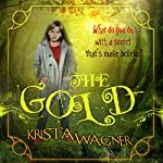 The Gold | Krista Wagner