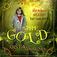 The Gold Audiobook by Krista Wagner Narrated by Triera Holley
