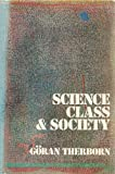 img - for Science, Class & Society: On the Formation of Sociology & Historical Materialism book / textbook / text book