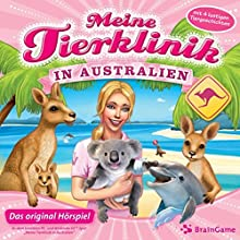 Meine Tierklinik in Australien (Meine Tierklinik 2) Hörspiel von Thomas Sollich Gesprochen von: Matthias Keller