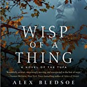 Wisp of a Thing: A Novel of the Tufa, Book 2 | [Alex Bledsoe]