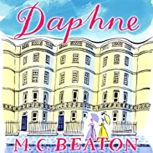 Daphne: The Six Sisters, Book 4 (       UNABRIDGED) by M. C. Beaton Narrated by Claire Morgan
