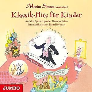 Klassik-Hits für Kinder Hörbuch