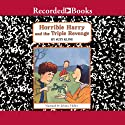 Horrible Harry and the Triple Revenge Audiobook by Suzy Kline Narrated by Johnny Heller