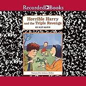 Horrible Harry and the Triple Revenge | Suzy Kline