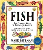 Fish: The Complete Guide to Buying and Cooking (0028631528) by Bittman, Mark