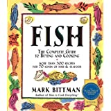 Fish: Complete Guide to Buying and Cooking ~ Mark Bittman