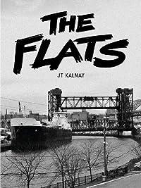 (FREE on 7/22) The Flats by JT Kalnay - http://eBooksHabit.com