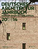 Deutsches Architektur Jahrbuch 2013/14: German Architecture Annual 2013/14