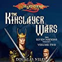 The Kinslayer Wars: Dragonlance: Elven Nations Trilogy, Book 2 Audiobook by Douglas Niles Narrated by Steve Coulter