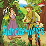 Blanche-Neige |  Frères Grimm