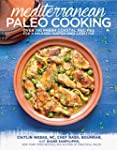 Mediterranean Paleo Cooking: Over 150...