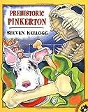 Prehistoric Pinkerton (014230008X) by Kellogg, Steven