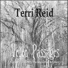 Veiled Passages: Mary O'Reilly Paranormal Mystery, Book 10 (       UNABRIDGED) by Terri Reid Narrated by Erin Spencer