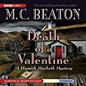 Death of a Valentine: A Hamish Macbeth Mystery Audiobook by M. C. Beaton Narrated by Graeme Malcolm