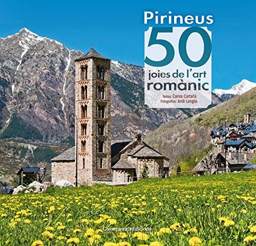 Pirineus: 50 joies de l'art romànic (Khroma)
