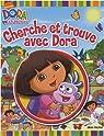 Cherche et trouve avec Dora par Dora