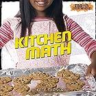 Kitchen Math Hörbuch von Katie Marsico Gesprochen von:  Intuitive