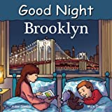 img - for Good Night Brooklyn (Good Night Our World) book / textbook / text book