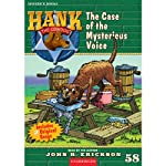 The Case of the Mysterious Voice: Hank the Cowdog (       ABRIDGED) by John R. Erickson Narrated by John R. Erickson