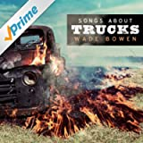 Songs About Trucks