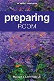 Preparing Room: A Collection of Scriptures, Meditations and Prayers