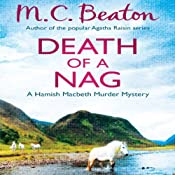Death of a Nag: Hamish Macbeth, Book 11 | M. C. Beaton