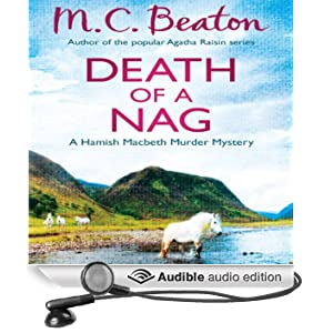 Death of a Nag: Hamish Macbeth, Book 11 (Unabridged)