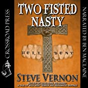 Two Fisted Nasty | [Steve Vernon]