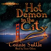 Hot Demon in the City: Latter Day Demons, Book 1 | Connie Suttle