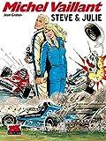 Michel Vaillant: Steve & Julie