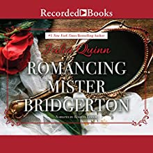Romancing Mister Bridgerton Audiobook by Julia Quinn Narrated by Rosalyn Landor