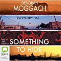 Something to Hide Audiobook by Deborah Moggach Narrated by Josie Lawrence