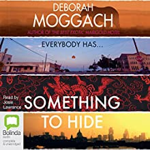 Something to Hide (       UNABRIDGED) by Deborah Moggach Narrated by Josie Lawrence