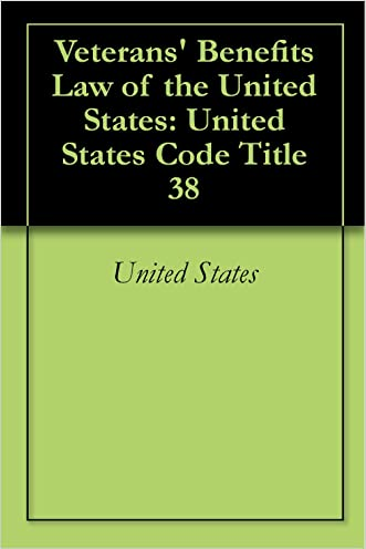 Veterans' Benefits Law of the United States: United States Code Title 38