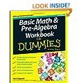 Basic Math & Pre-algebra Workbook For Dummies(R)