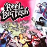 Image of album by Reel Big Fish