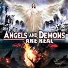 Angels and Demons Are Real Radio/TV von J. Michael Long Gesprochen von: J. Michael Long