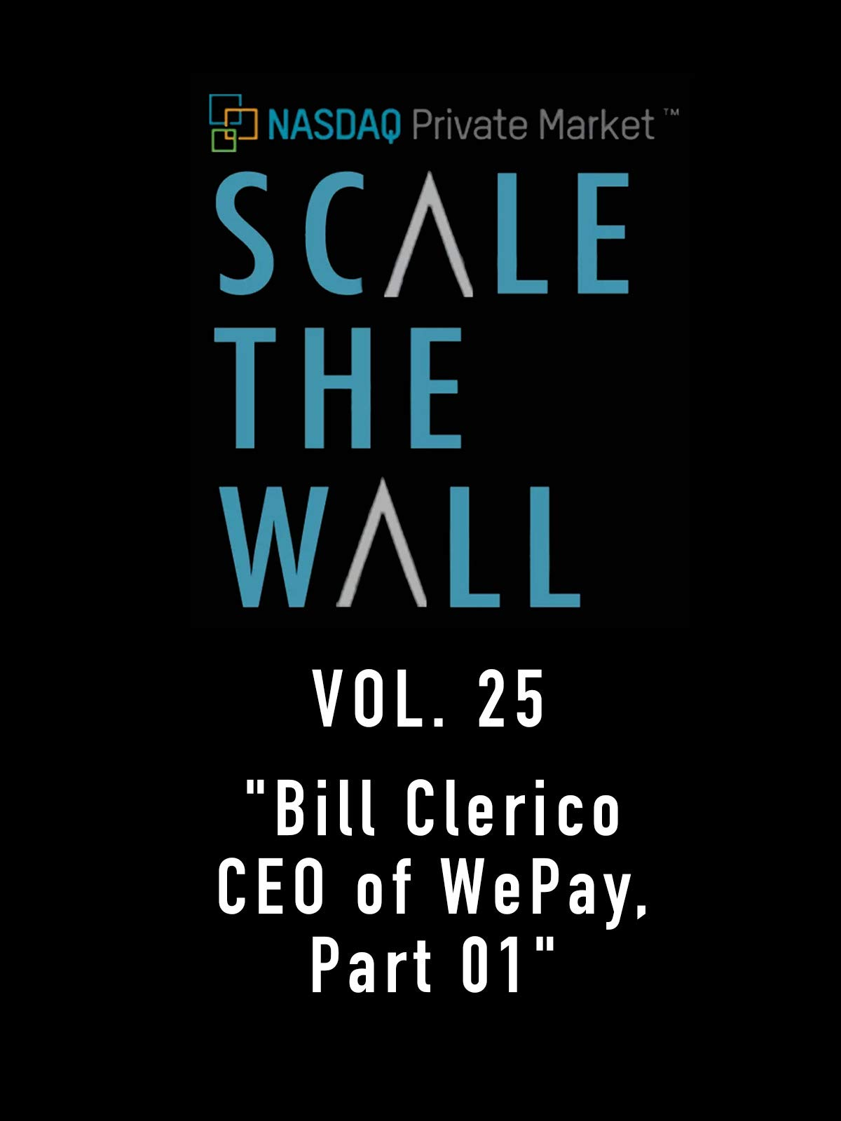 Scale the Wall Vol. 25