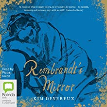 Rembrandt's Mirror (       UNABRIDGED) by Kim Devereux Narrated by Pippa Nixon