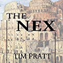 The Nex Audiobook by Tim Pratt Narrated by Renee Chambliss