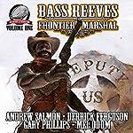 Bass Reeves Frontier Marshal, Volume 1 | Gary Phillips,Mel Odom,Andrew Salmon,Derrick Ferguson
