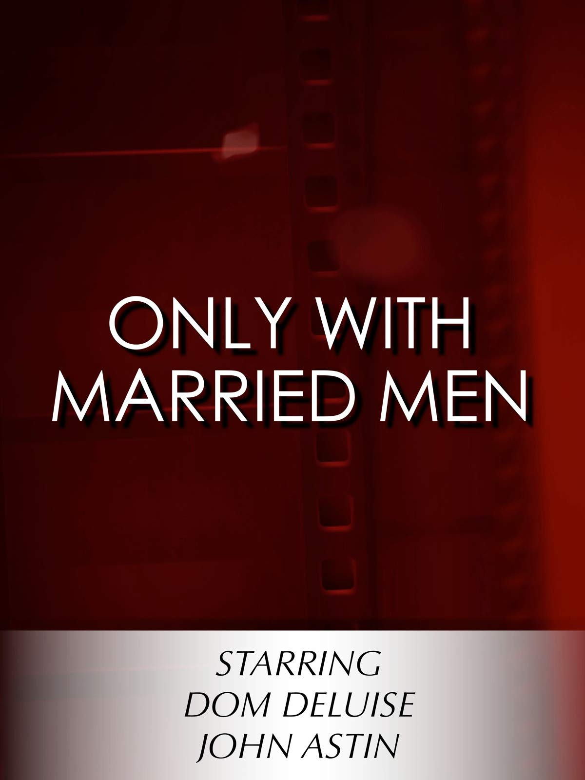 Only with Married Men on Amazon Prime Video UK