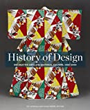 History of Design: Decorative Arts and Material Culture, 1400–2000 (Bard Graduate Center for Studies in the Decorative Arts, Design & Culture)