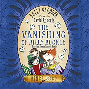 The Vanishing of Billy Buckle Audiobook