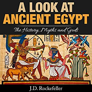 A Look at Ancient Egypt Audiobook