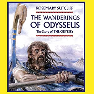 The Wanderings of Odysseus Audiobook