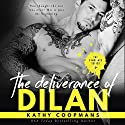 The Deliverance of Dilan: The Syndicate Series, Book 4 Audiobook by Kathy Coopmans Narrated by Stacy Hinkle